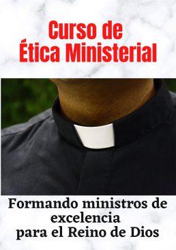 Curso de Ética Ministerial
